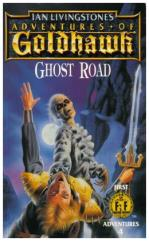 Adventures of Goldhawk - Ghost Road