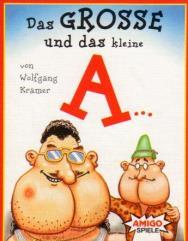 """Grosse und das Kleine """"A"""", Das (The Big and the Little """"A"""")"""