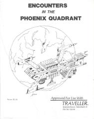 Encounters in the Phoenix Quadrant