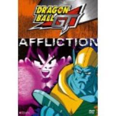 Dragon Ball GT, #1 - Affliction