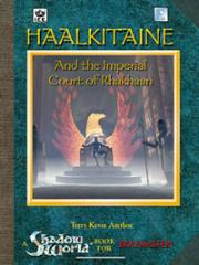 Haalkitaine and the Imperial Court of Rhakhaan