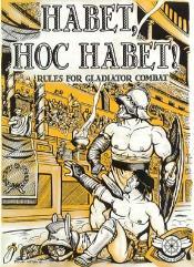 Habet, Hoc Habet! - Rules for Gladiator Combat