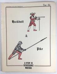 Hackbutt & Pike - A Study in Renaissance Warfare