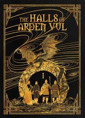 Halls of Arden Vul, The - Vol. I