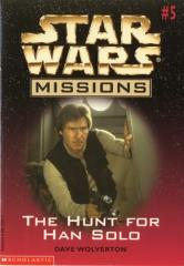 Hunt for Han Solo, The