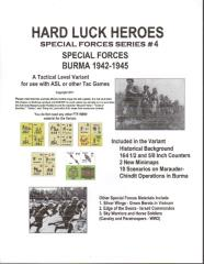 Special Forces #4 - Hard Luck Blues, Special Forces Burma 1942-1945