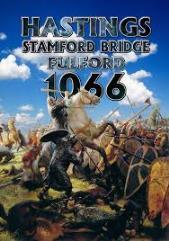 Hastings, Stamford Bridge, Fulford 1066
