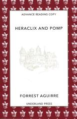 Heraclix and Pomp (Advanced Reading Copy)