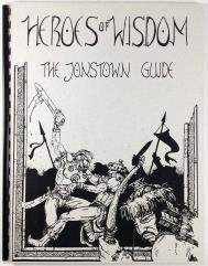 Heroes of Wisdom - The Jonstown Guide
