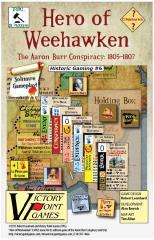 Hero of Weehawken - The Aaron Burr Conspiracy, 1805-1807