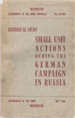 Historical Study - Small Unit Actions During the German Campaign in Russia