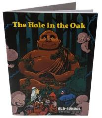 Hole in the Oak, The