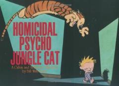 Calvin and Hobbes #9 - Homicidal Psycho Jungle Cat