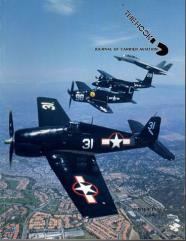 "Vol. 24, #4 ""The TBF/TBM Avenger, Remembering Bug, Bombing Up the F9F-2"""