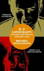 H.P. Lovecraft - Against the World, Against Life