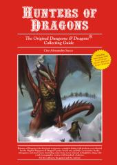 Hunters of Dragons - The Original Dungeons & Dragons Collecting Guide (2nd Printing)