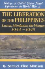 Liberation of the Philippines - Luzon, Mindanao, the Visayas, 1944 - 1945