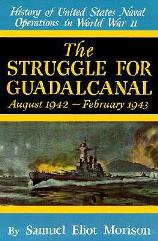 Struggle for Guadalcanal, August 1942 - February 1943, The