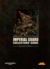 Imperial Guard Collector's Guide (2nd Edition)
