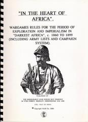 In the Heart of Africa - Wargame Rules for the Age of Exploration and Imperialism in Darkest Africa, 1860-1899 (1st Edition)
