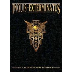 Inquis Exterminatus - Images from the Dark Millennium