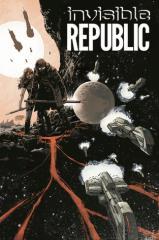 Invisible Republic - Vol. 1