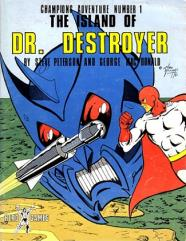 Island of Dr. Destroyer, The