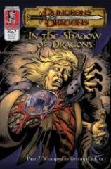 "In the Shadow of Dragons #7 ""Wrapped in Betrayal's Kiss"""