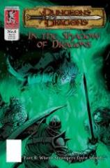 "In the Shadow of Dragons #8 ""Where Strangers Once Stood..."""