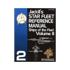 Jackill's Star Fleet Reference Manual - Ships of the Fleet Volume II