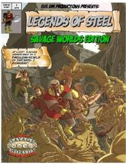 Legends of Steel (Savage Worlds Edition)