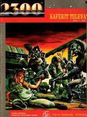 Kaferit Tulevat (Kafer Dawn, Finnish Edition)