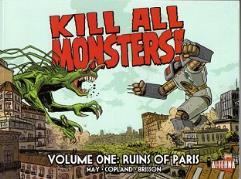 Kill All Monsters! Vol. 1 - Ruins of Paris
