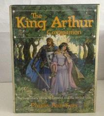 King Arthur Companion, The - The Legendary World of Camelot and the Round Table