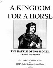 Kingdom for A Horse, A - The Battle of Bosworth