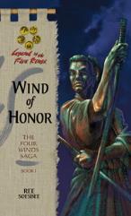 Four Winds Saga, The #1 - Wind of Honor