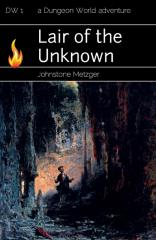 Lair of the Unknown