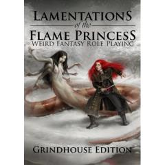 Lamentations of the Flame Princess - Weird Fantasy Role-Playing (Grindhouse Edition)