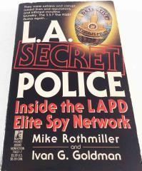 L.A. Secret Police - Inside the LAPD Elite Spy Network