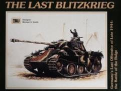 Last Blitzkrieg, The