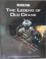 Legend of Old Crank, The