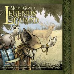 Mouse Guard - Legends of the Guard Vol. 1