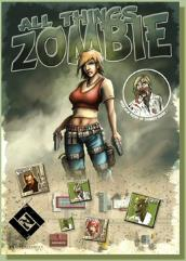 All Things Zombie (2nd Printing)