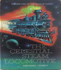 Song of Earth, The #1 - The Celestial Steam Locomotive