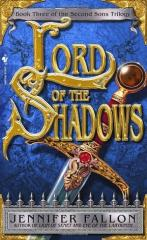 Second Sons Trilogy #3 - Lord of the Shadows