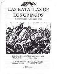 Las Batallas de Los Gringos - The Mexican-American War