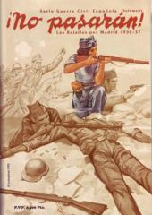 ¡No Pasaran! - The Battles for Madrid 1936-37