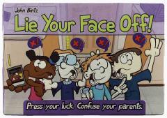 Lie Your Face Off!