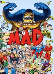 MAD - The Complete First Six Issues