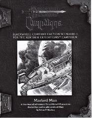 Blackwheel Company RPGA Faction Scenario #3 - Marked Man
